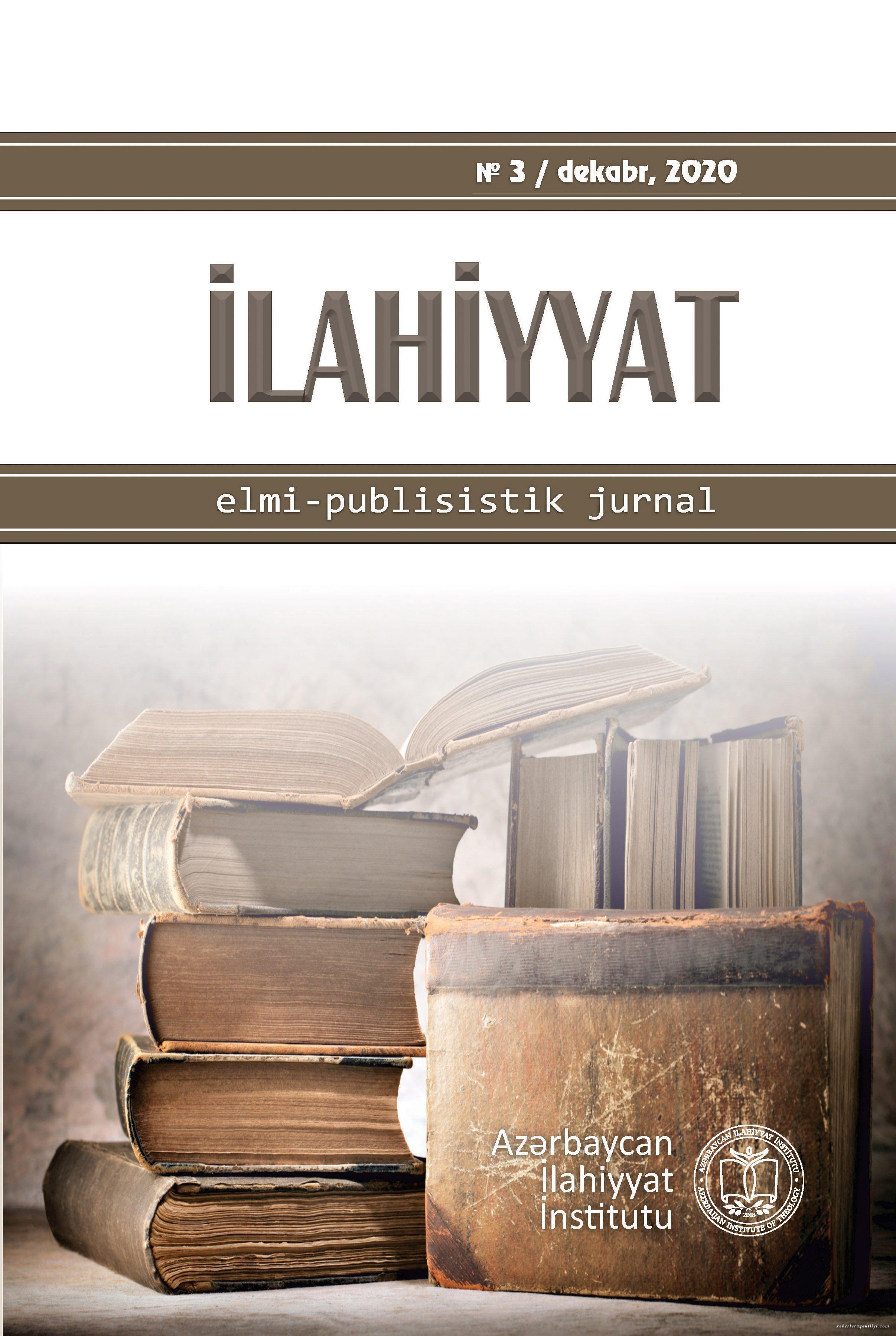 """""""İlahiyyat"""" elmi-publisistik jurnalının növbəti sayı dərc olunub"""
